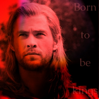 Born to be kings: a Thor Odinson fanmix