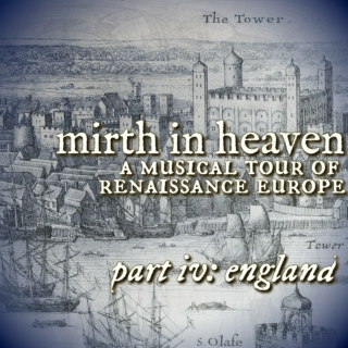 mirth in heaven part 4: england