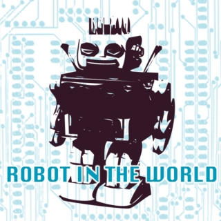 Robot in the World