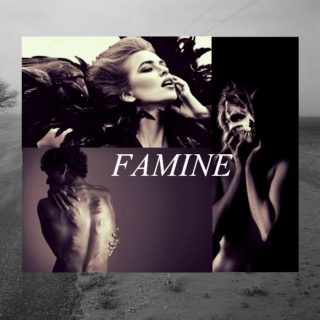 iii. FAMINE; bad weeds grow tall