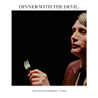 dinner with the devil