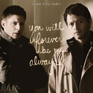 Always and Forever. A Destiel Fanmix