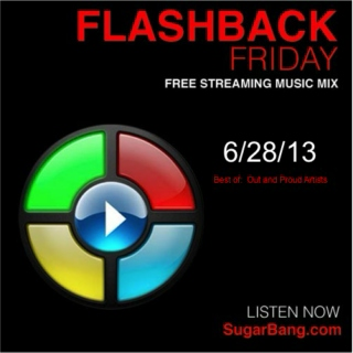 Flashback Friday - Best of: Out and Proud Musicians - 6/28/13 - SugarBang.com