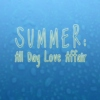 SUMMER: All Day Love Affair