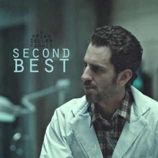 Second Best - a Brian Zeller Fanmix