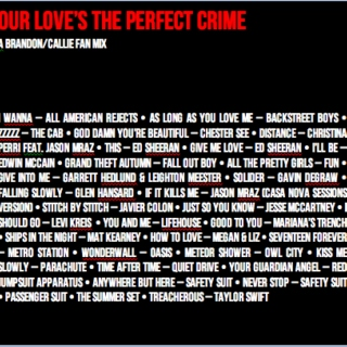 Our Love's the Perfect Crime