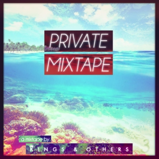 Kings & Others - Private Mixtape (Mixtape)