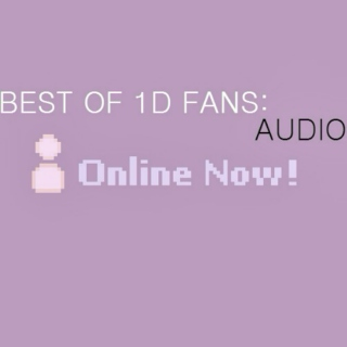 best of 1d fans: audio.