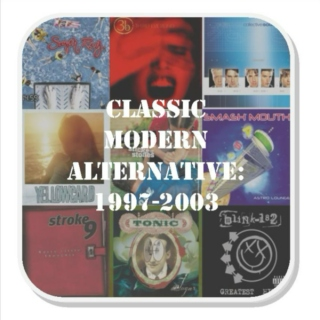 Classic Modern Alternative: 1997-2003