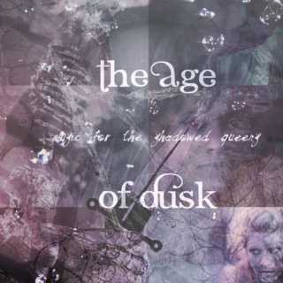 The Age of Dusk - Music for the Shadowed Queens