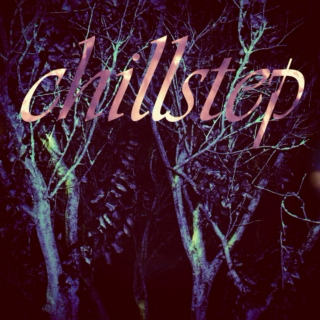 Chillstep 2
