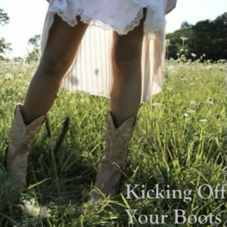 Kicking Off Your Boots