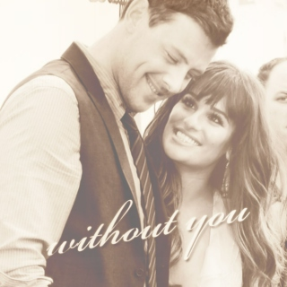 Lea/Cory 'Without you'