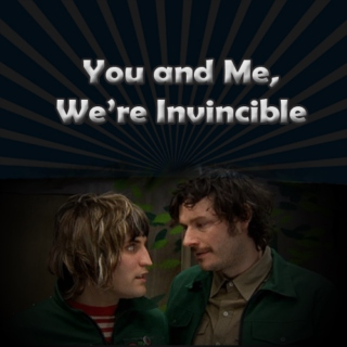 You and Me, We're Invincible