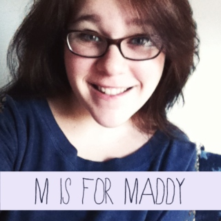 m is for maddy
