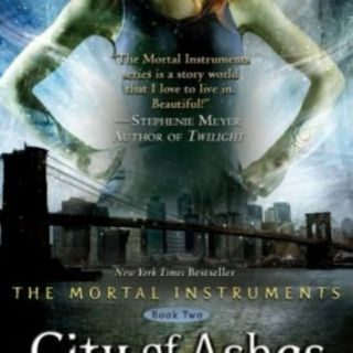 The Mortal Instruments, Book 2: City of Ashes