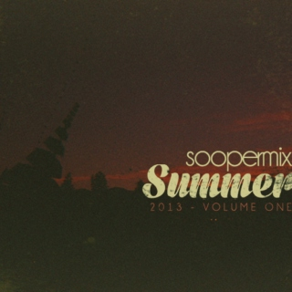 SOOPERMIX summer 2013 - part 1