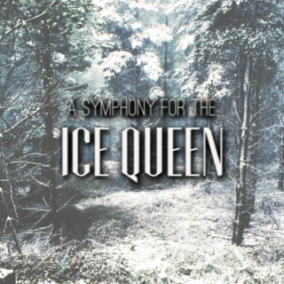 A Symphony for the Ice Queen