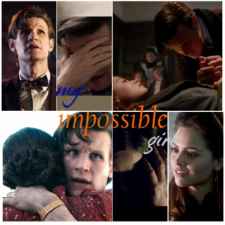 My Impossible Girl {The Doctor/Clara mix}