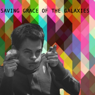 saving grace of the galaxies