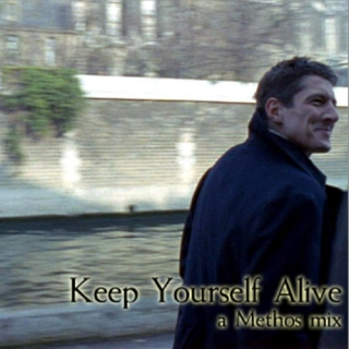 Keep Yourself Alive: a Methos mix