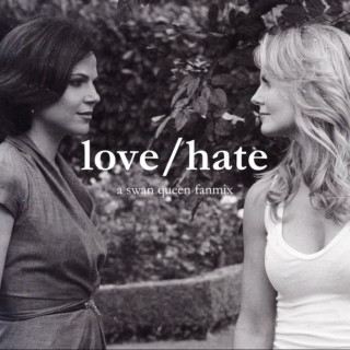 Love/Hate - a Swan Queen Fanmix