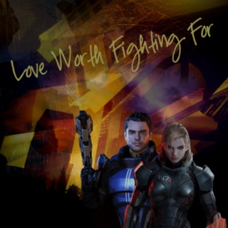 Love Worth Fighting For