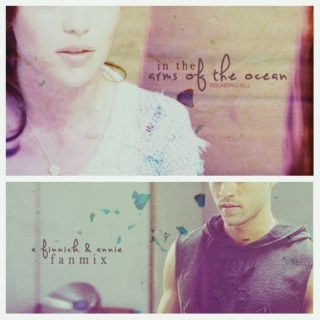 in the arms of the ocean [annie & finnick]