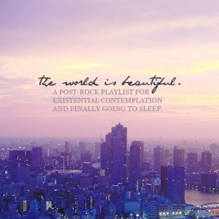the world is beautiful.