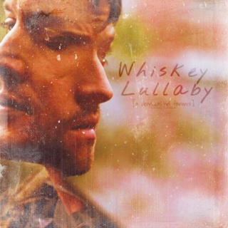 Whiskey Lullaby [a Dean x Castiel fanmix]