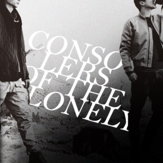 consolers of the lonely.