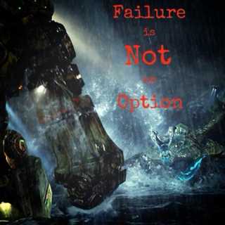 Failure is Not an Option [Jaeger Battle Mix]