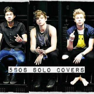 5SOS solo covers