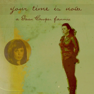 Your Time Is Now | Gwen Cooper mix