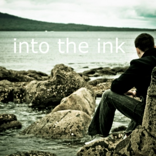 into the ink (part 1)