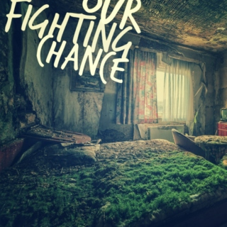 Our Fighting Chance