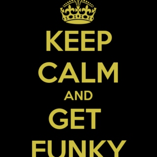 I'm up all night to get Funky