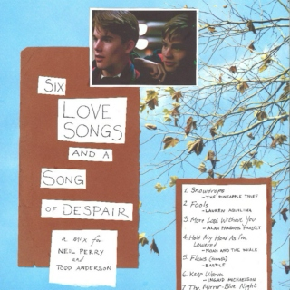 Six Love Songs and a Song of Despair