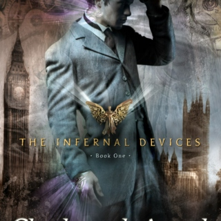 The Infernal Devices, Book 1: Clockwork Angel