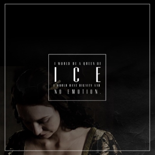 a queen of ice & stone