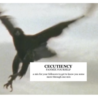 cecutiency (fanmix yourself)
