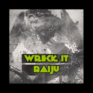 Wreck-It-Raiju