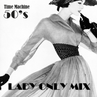 50's - Lady Only Mix