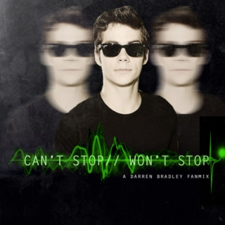 Can't Stop // Won't Stop