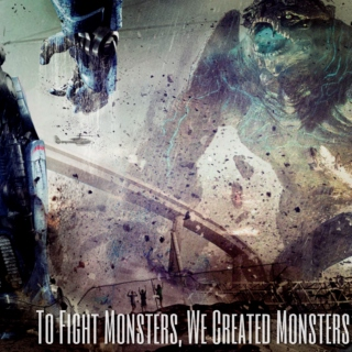 To Fight Monsters, We Created Monsters