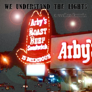 We Understand the Lights: A Cecilos Fanmix