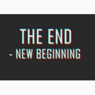 The end is only a new beginning