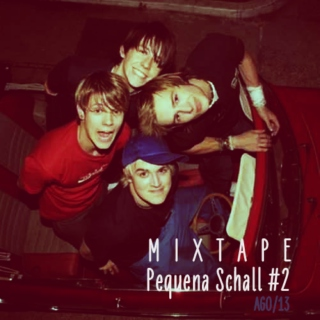 Mixtape Pequena Schall #2 - Unsaid Things