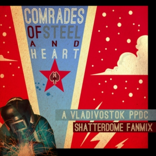 Comrades of Steel and Heart