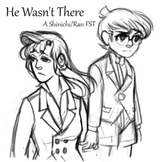 He Wasn't There - A ShinRan Fanmix